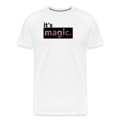 magic. - Men's Premium T-Shirt