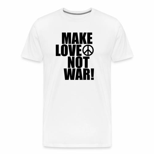 Make love not war - Men's Premium T-Shirt