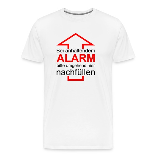 Bitte nachfüllen! - Männer Premium T-Shirt