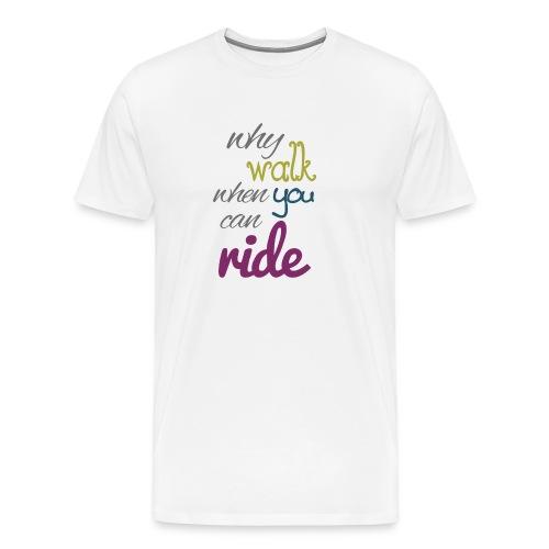 U can Ride - Männer Premium T-Shirt