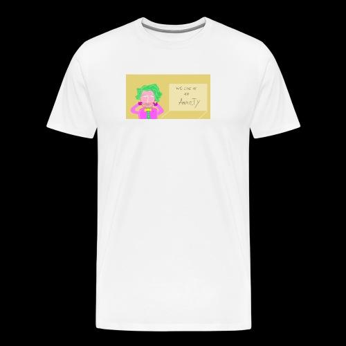 we live in an anxiety - Männer Premium T-Shirt