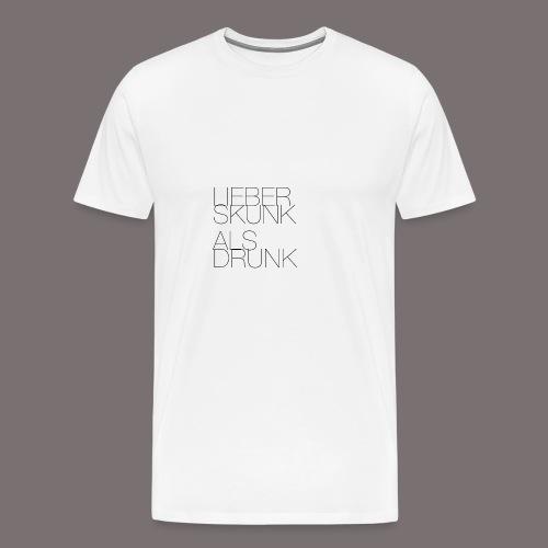 Lieber Skunk als Drunk - Männer Premium T-Shirt
