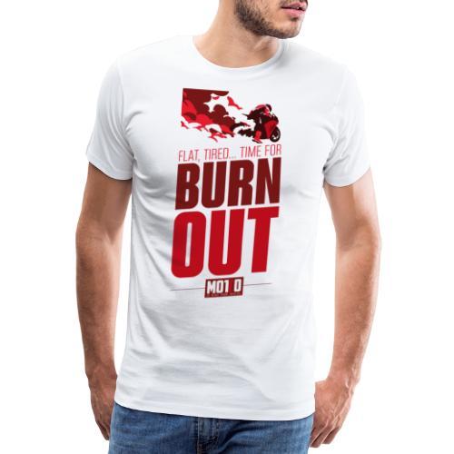 Burn Out - T-shirt Premium Homme
