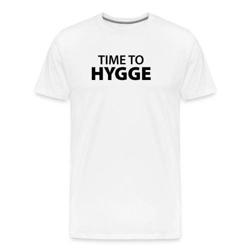 time to Hygge Feeling Glück Zufriedenheit It-Word - Men's Premium T-Shirt