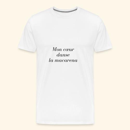 Macarena - T-shirt Premium Homme