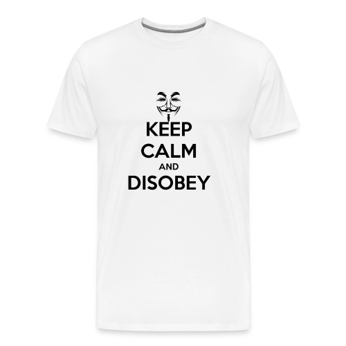 keep calm and disobey thi - Premium T-skjorte for menn