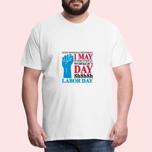 Movimiento de las ocho horas diarias - Camiseta premium hombre