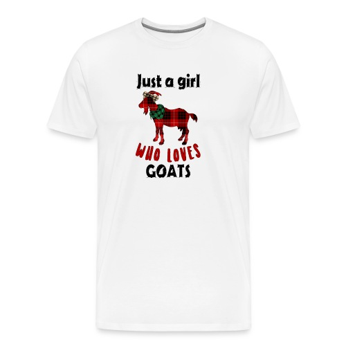 Just A Girl Who Loves Goats - Men's Premium T-Shirt