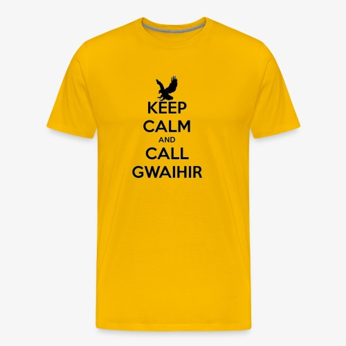 Keep Calm And Call Gwaihir - Men's Premium T-Shirt