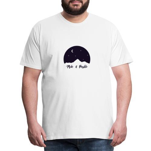 Mach es möglich - Männer Premium T-Shirt