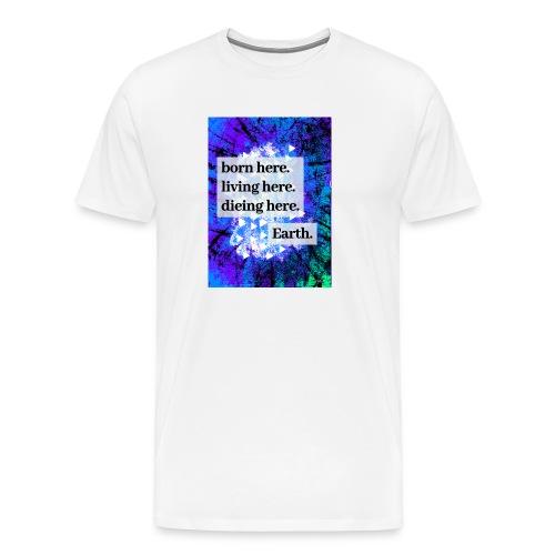 Born here design by JB.Arts - Männer Premium T-Shirt