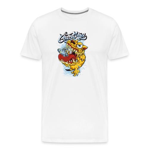 Catch you - Premium T-skjorte for menn