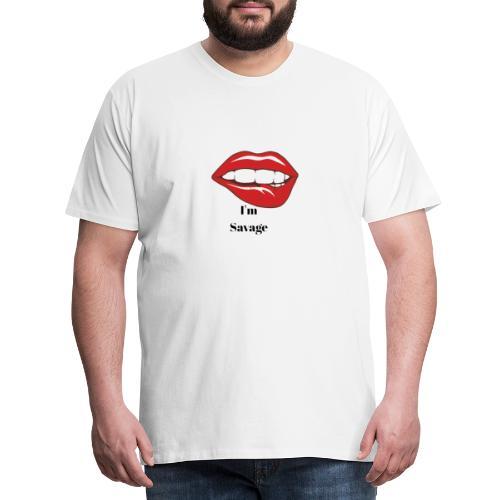 Ich bin Wild/ Im Savage - Männer Premium T-Shirt