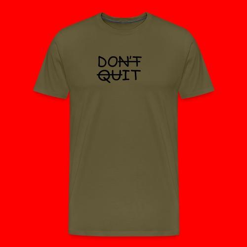 Don't Quit, Do It - Herre premium T-shirt