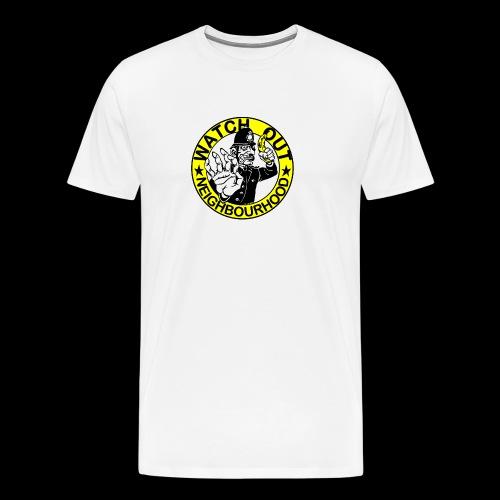 Neighbourhood Watch.. Out - Men's Premium T-Shirt