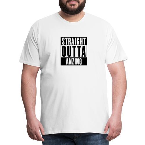 STRAIGHT OUTTA ANZING - Männer Premium T-Shirt