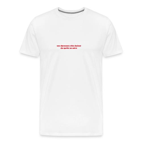 tee vos daronnes elles boient du sprite sa mère - T-shirt Premium Homme