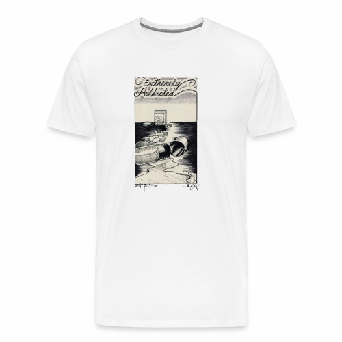 EXTREMELY ADDICTED - Men's Premium T-Shirt