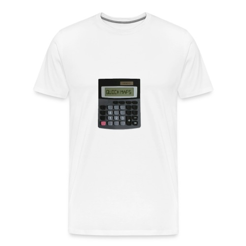QUICK MATHS - MEMESNOTHOT - Men's Premium T-Shirt
