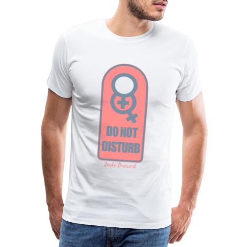 Do Not Disturb - Camiseta premium hombre