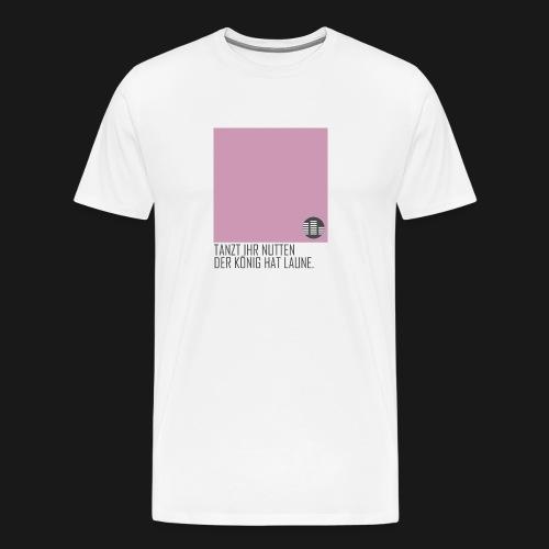 tanzt ihr... TShirt Men - Männer Premium T-Shirt