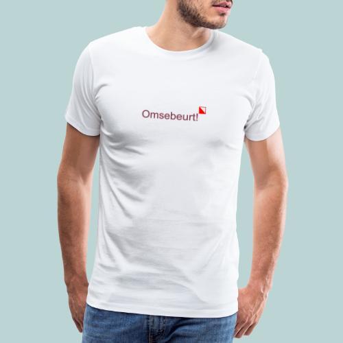 Omsebeurt mr verti def b - Mannen Premium T-shirt