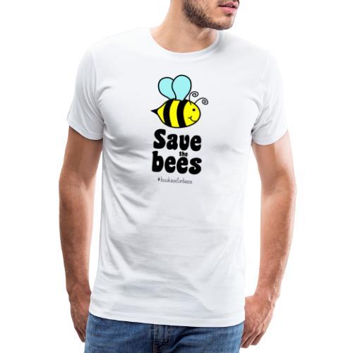 Bees9-1 save the bees | Bienen Blumen Schützen - Männer Premium T-Shirt
