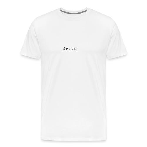frauni - Männer Premium T-Shirt