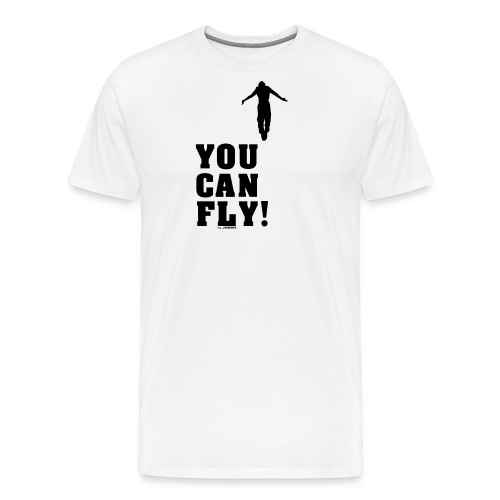 you can fly high BLACK - Camiseta premium hombre