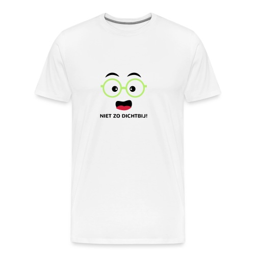 Grappige Rompertjes: Niet zo dichtbij - Mannen Premium T-shirt