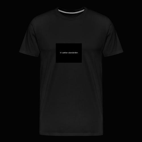 Vi Sætter Standarden - Herre premium T-shirt