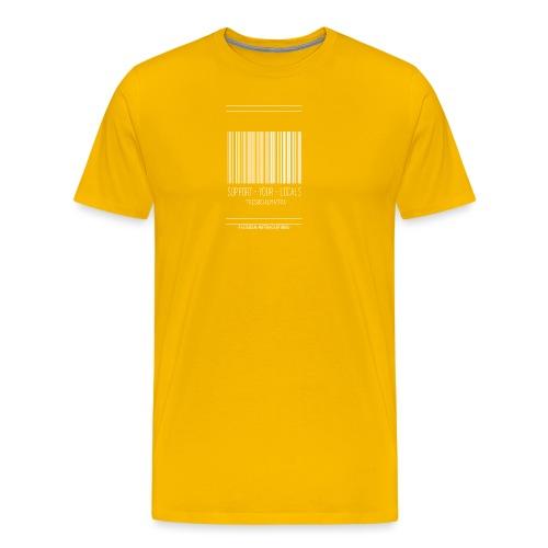 STEUN JE PLAATSELIJKE [WIT] - Mannen Premium T-shirt