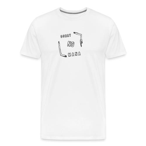 Sorry no mana DONNA - Maglietta Premium da uomo
