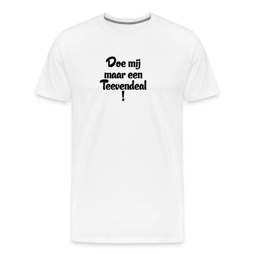Teevendeal - Mannen Premium T-shirt