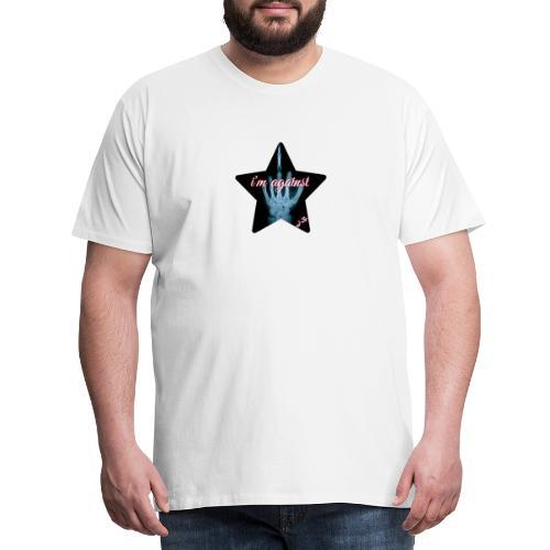 i'm against - Männer Premium T-Shirt