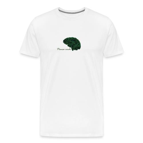 Piensa verde - Camiseta premium hombre