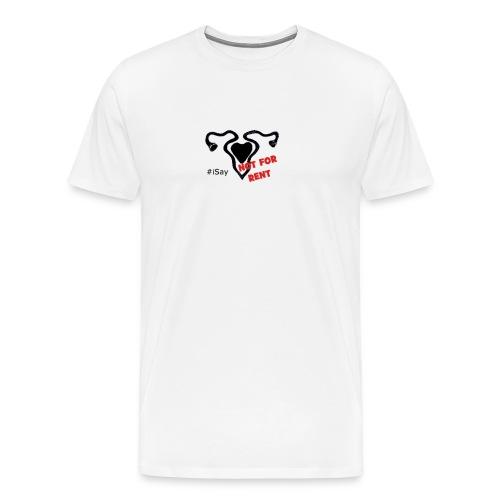 #iSay tshirt-notforrent-png - Maglietta Premium da uomo