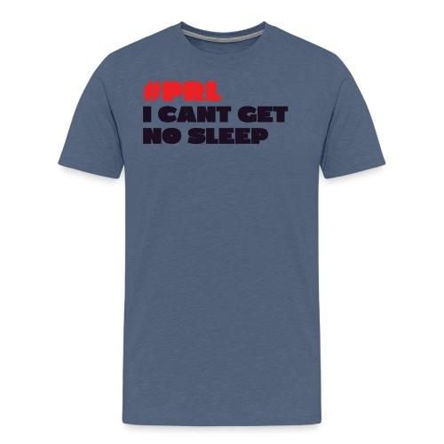 cant-get-no-sleep - Men's Premium T-Shirt