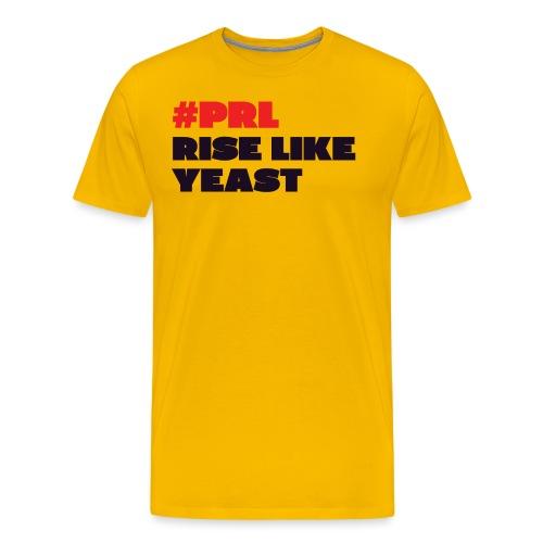 rise-like-yeast - Men's Premium T-Shirt
