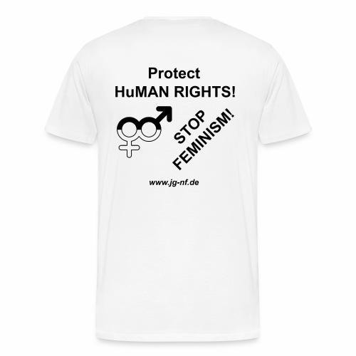 Protect HuMAN Rights - Stop Feminism - Männer Premium T-Shirt