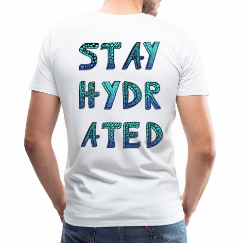 Stay Hydrated (Ice) - Männer Premium T-Shirt