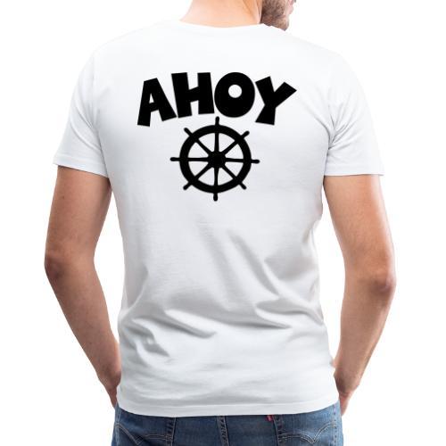 Ahoy Wheel Segel Segeln Segler - Männer Premium T-Shirt