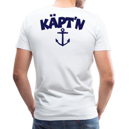 Käpt'n Anker Segeln Segler Kapitän - Männer Premium T-Shirt