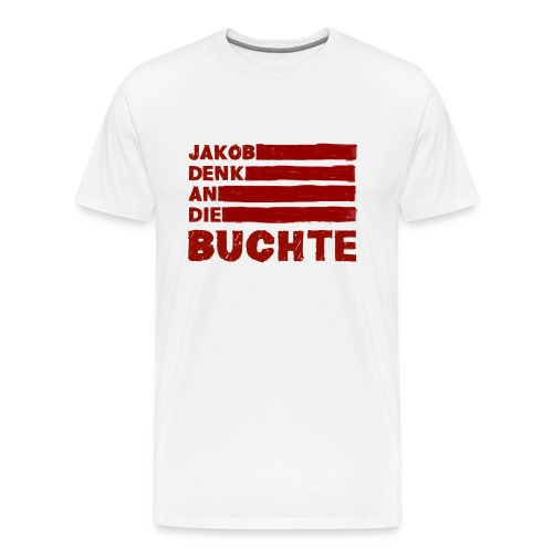 Denk An Die Buchte png - Männer Premium T-Shirt