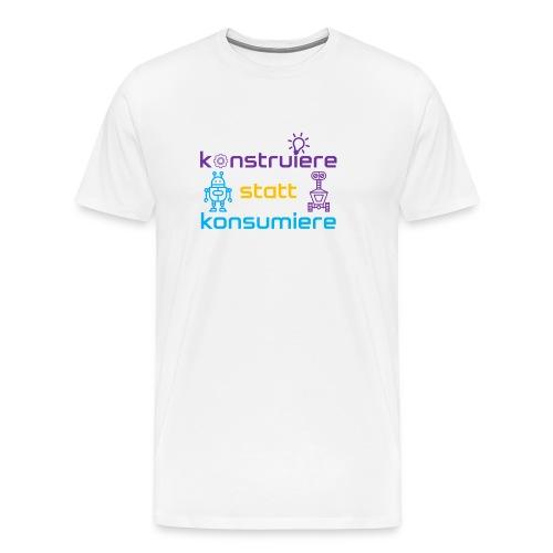konstruiere statt konsum - Männer Premium T-Shirt