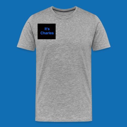 It's Charles - Men's Premium T-Shirt