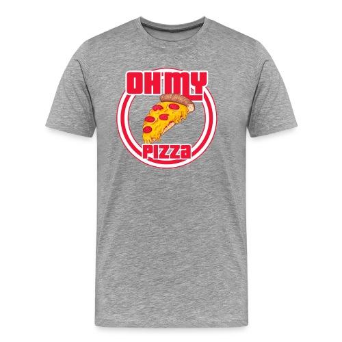 Oh my pizza - Camiseta premium hombre