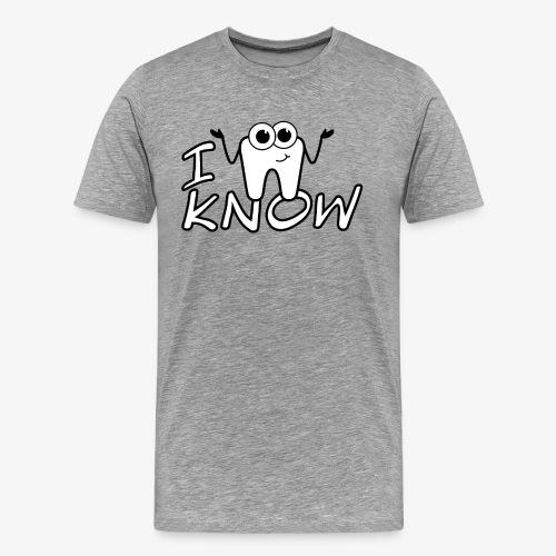 I DONT KNOW / Ich weiß nicht - Männer Premium T-Shirt