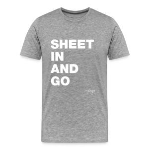 Sheet in and go - Männer Premium T-Shirt