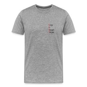 KISS - Keep It Simple Stupid - Premium T-skjorte for menn